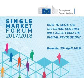 "Single Market Forum 2017/2018 - ""How to seize the opportunities that will arise from the digital revolution?"""
